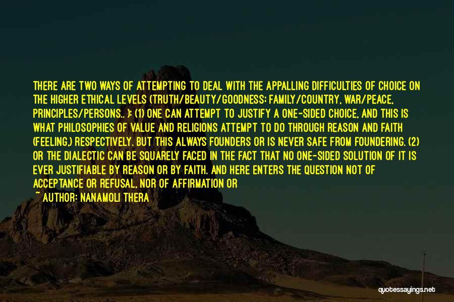 Family At War Quotes By Nanamoli Thera