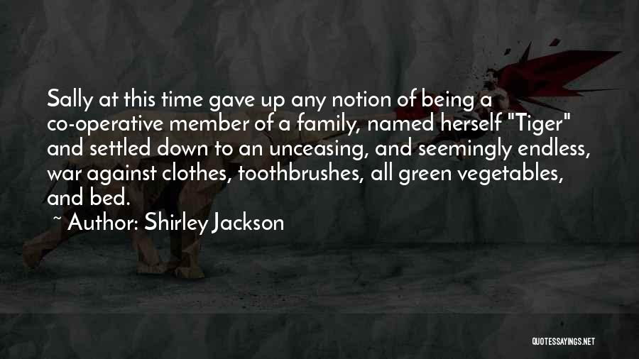 Family At War Quotes By Shirley Jackson