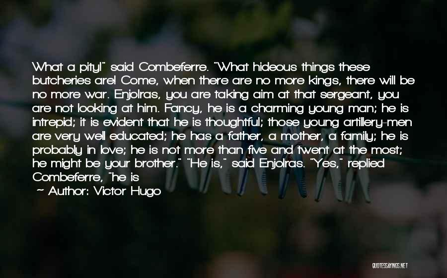 Family At War Quotes By Victor Hugo
