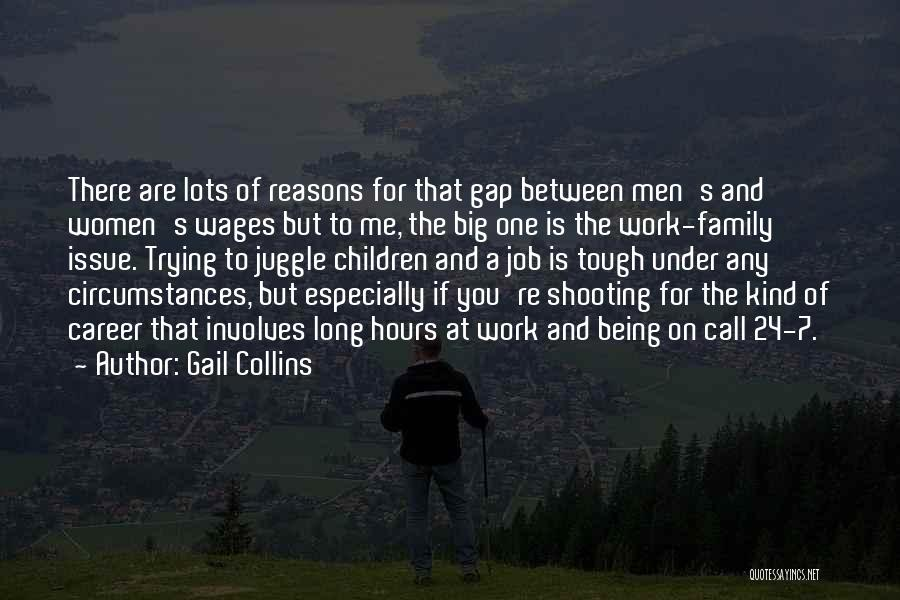 Family Being There For You Quotes By Gail Collins