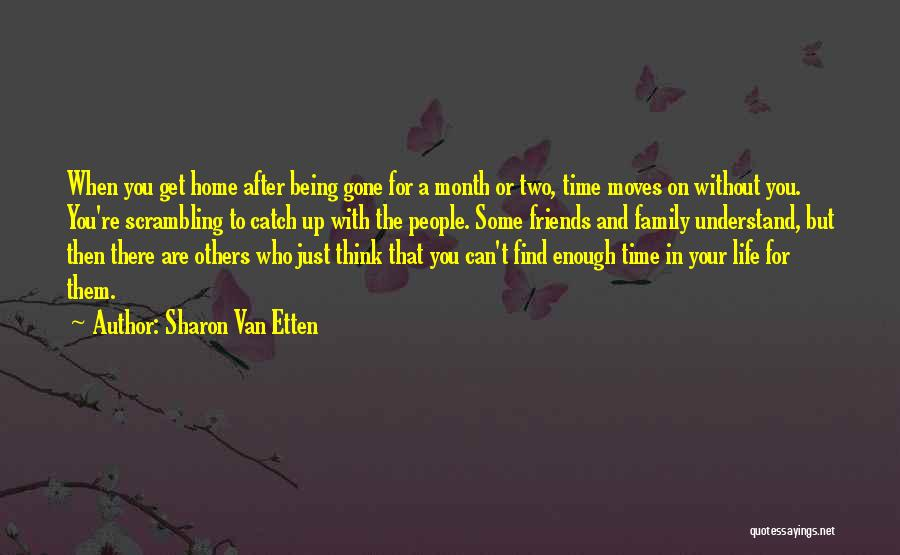 Family Being There For You Quotes By Sharon Van Etten