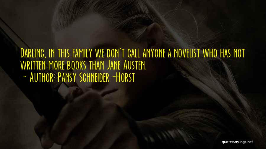 Family By Jane Austen Quotes By Pansy Schneider-Horst