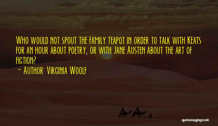 Family By Jane Austen Quotes By Virginia Woolf