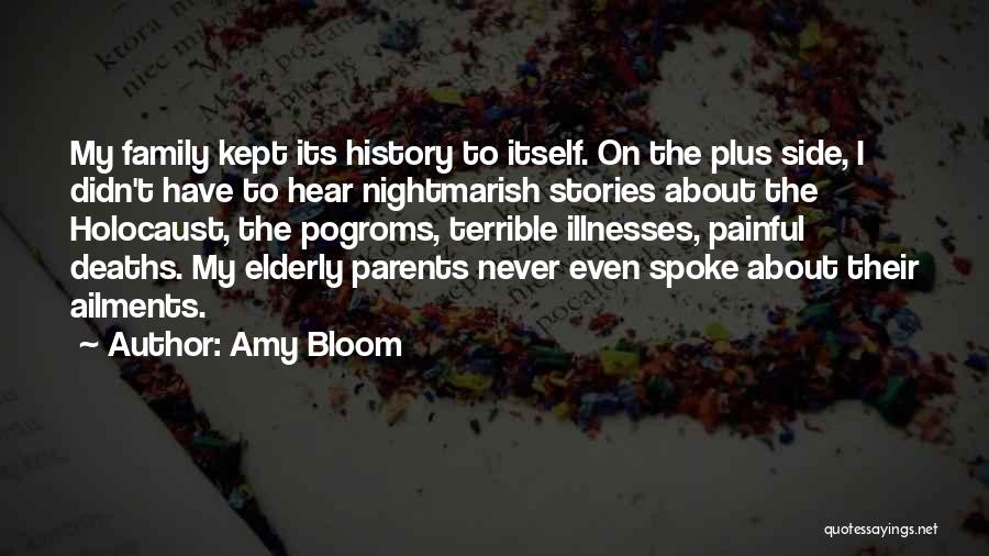 Family By Your Side Quotes By Amy Bloom