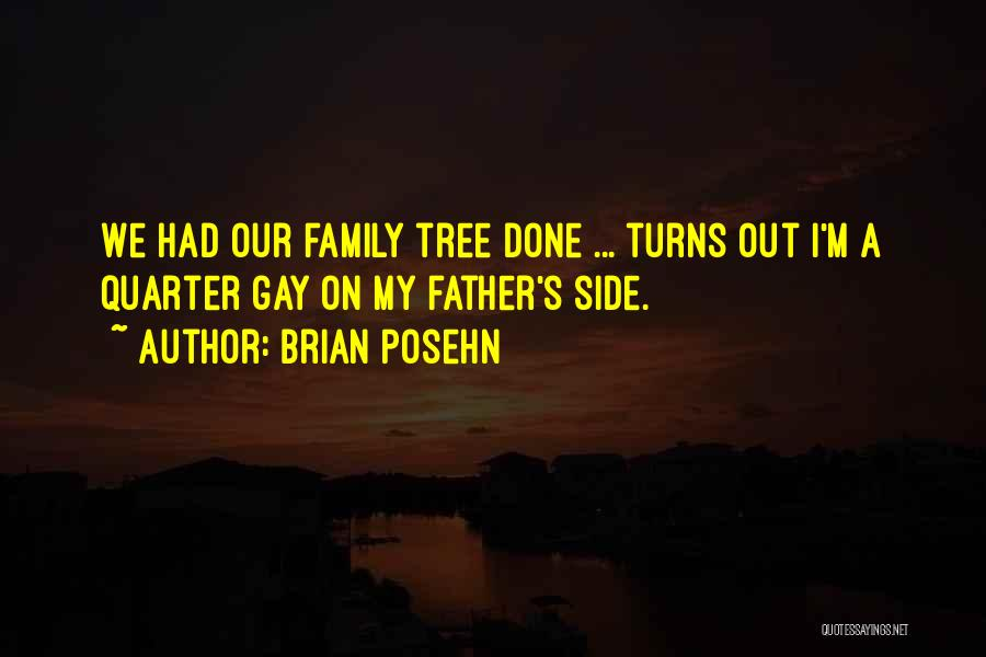 Family By Your Side Quotes By Brian Posehn