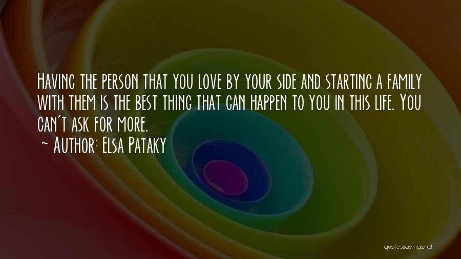 Family By Your Side Quotes By Elsa Pataky