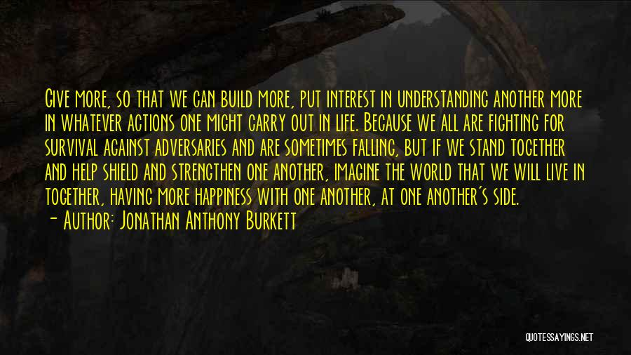 Family By Your Side Quotes By Jonathan Anthony Burkett