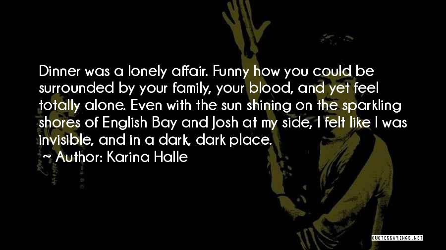 Family By Your Side Quotes By Karina Halle