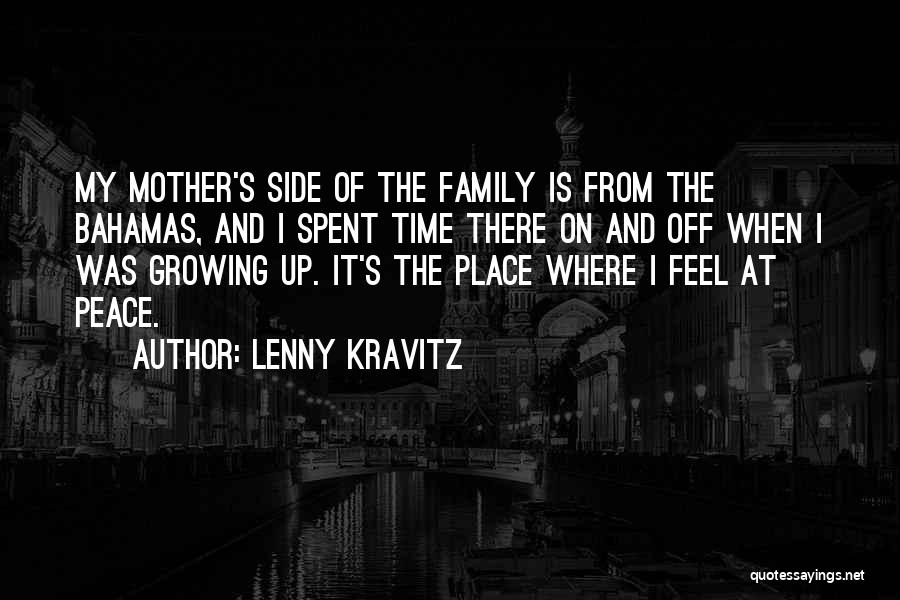 Family By Your Side Quotes By Lenny Kravitz