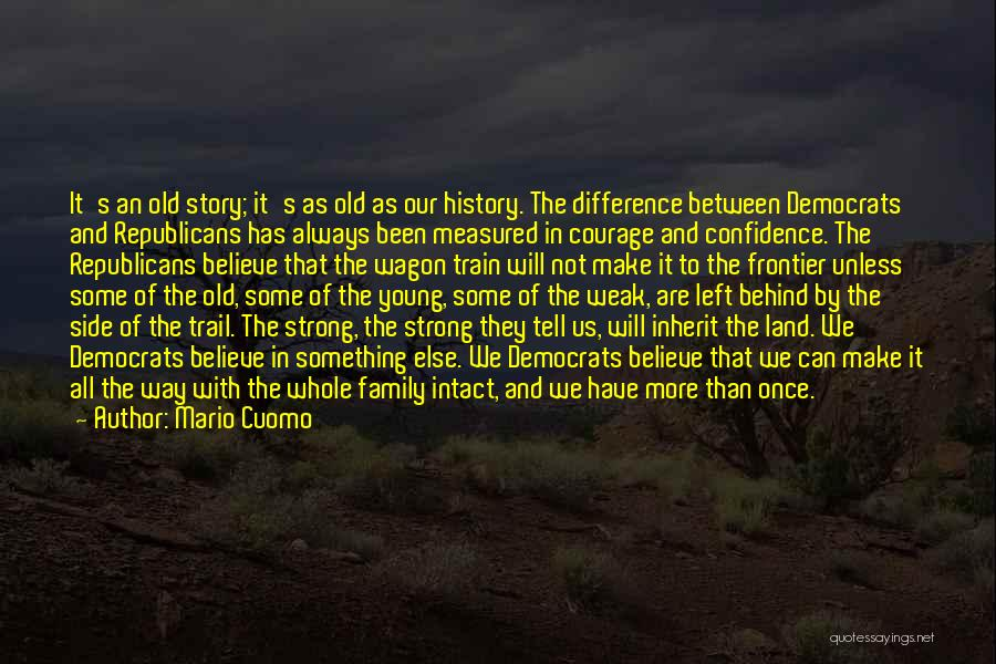 Family By Your Side Quotes By Mario Cuomo