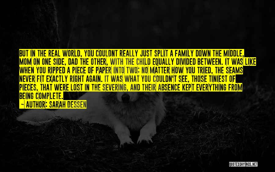 Family By Your Side Quotes By Sarah Dessen