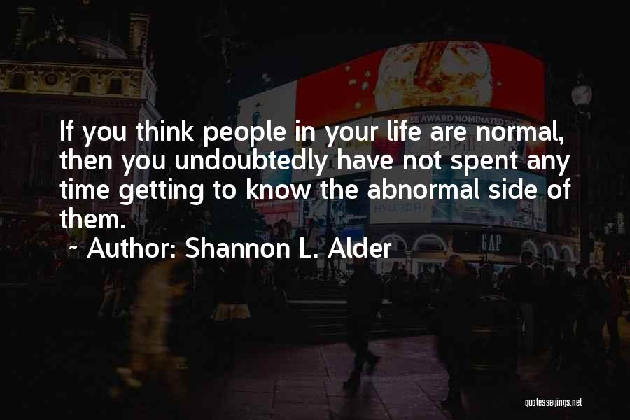 Family By Your Side Quotes By Shannon L. Alder