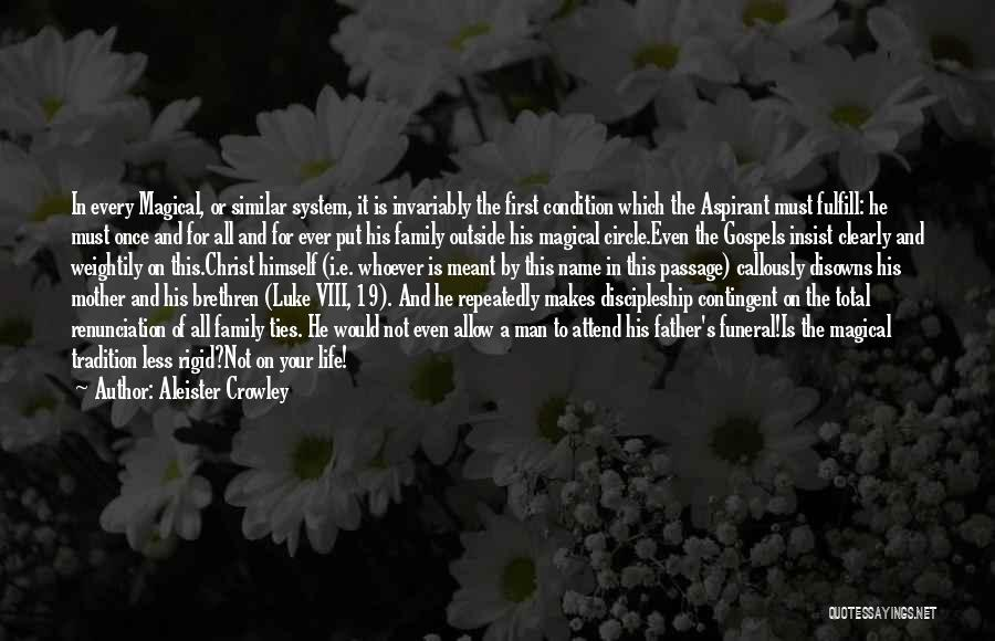 Family Circle Of Life Quotes By Aleister Crowley