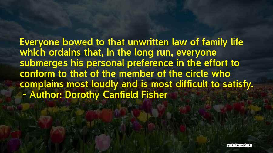 Family Circle Of Life Quotes By Dorothy Canfield Fisher