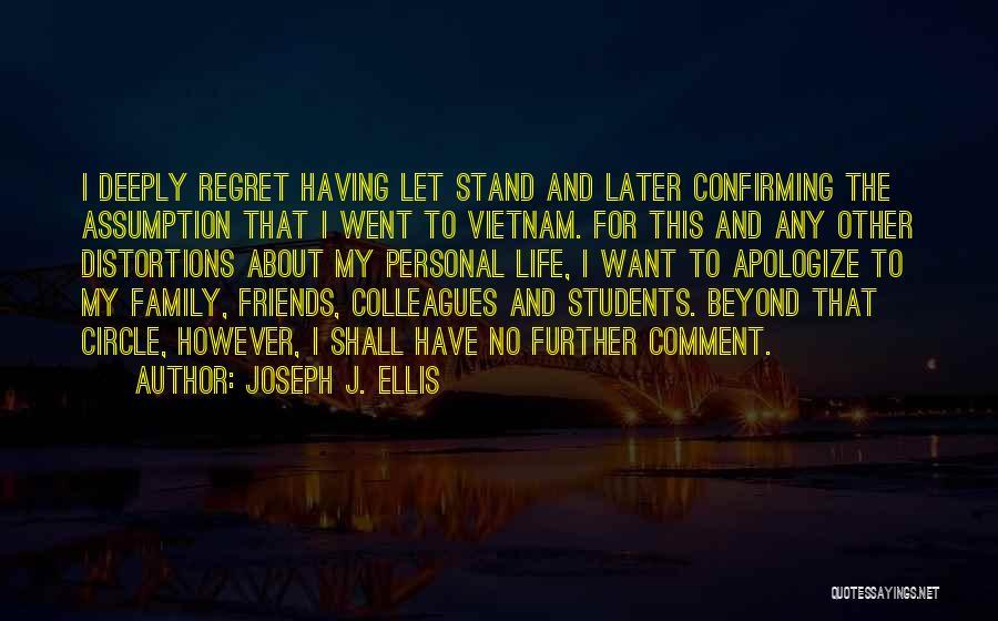 Family Circle Of Life Quotes By Joseph J. Ellis