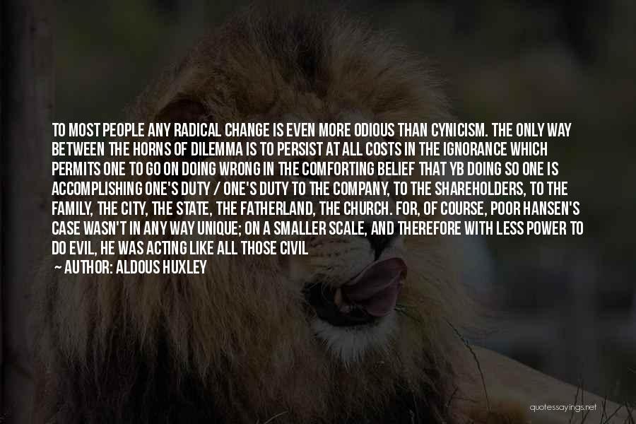 Family Destruction Quotes By Aldous Huxley