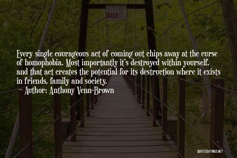 Family Destruction Quotes By Anthony Venn-Brown