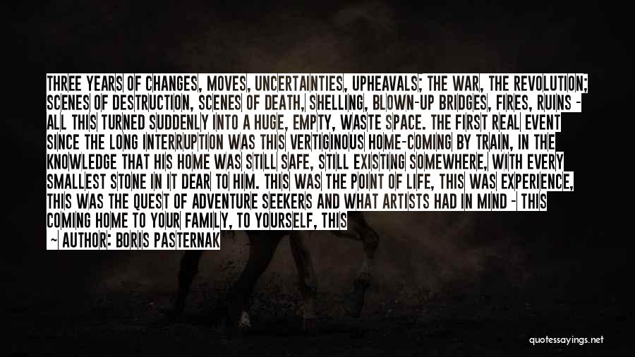 Family Destruction Quotes By Boris Pasternak
