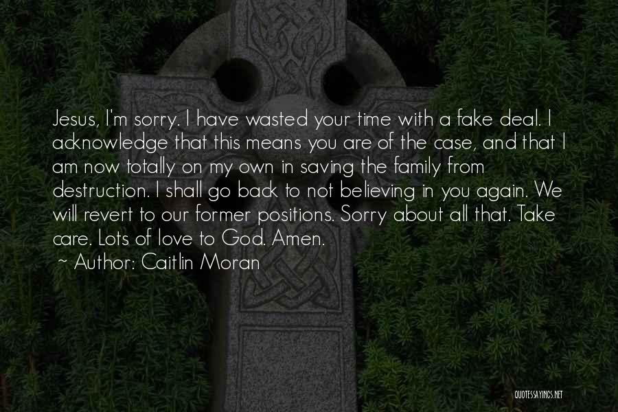 Family Destruction Quotes By Caitlin Moran
