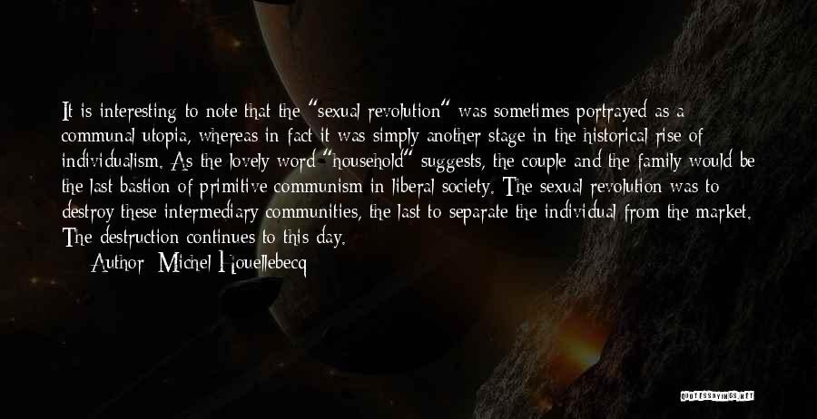 Family Destruction Quotes By Michel Houellebecq
