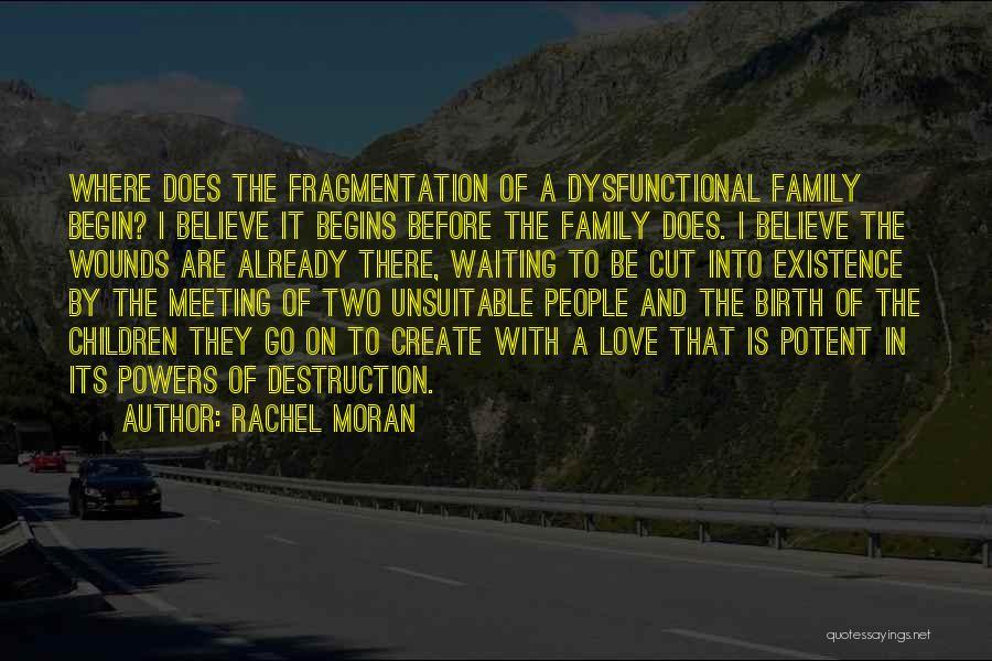 Family Destruction Quotes By Rachel Moran