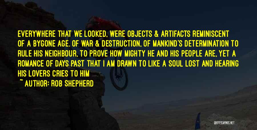 Family Destruction Quotes By Rob Shepherd