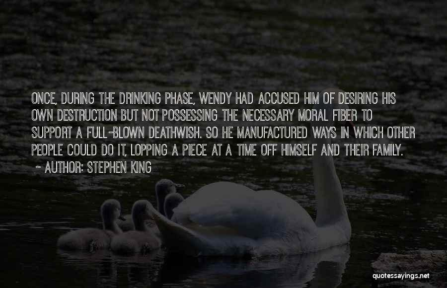 Family Destruction Quotes By Stephen King