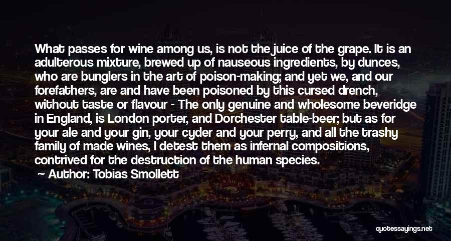 Family Destruction Quotes By Tobias Smollett