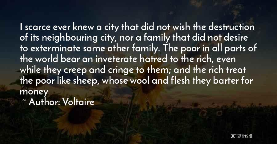 Family Destruction Quotes By Voltaire
