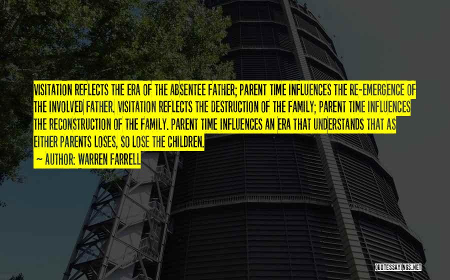 Family Destruction Quotes By Warren Farrell