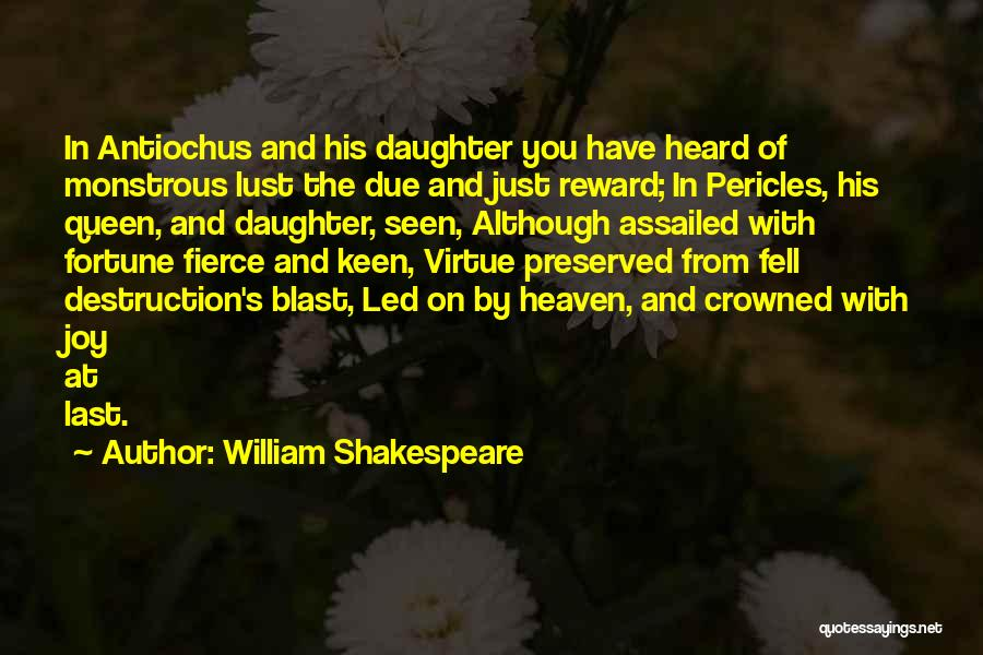 Family Destruction Quotes By William Shakespeare