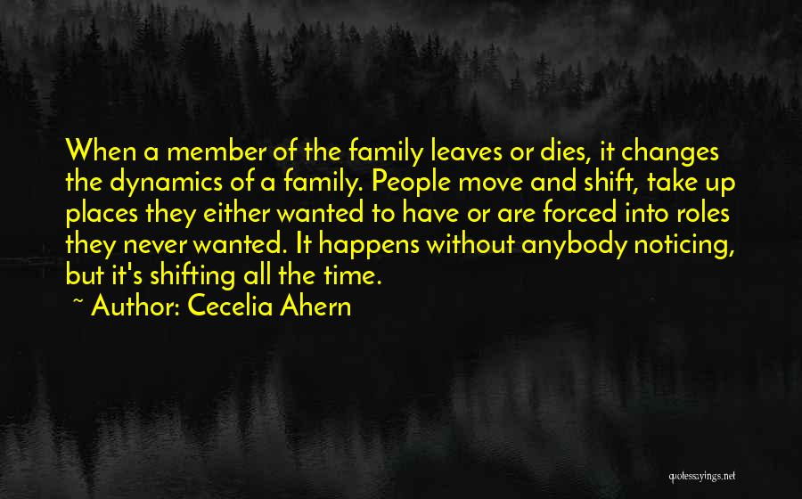 Family Dynamics Quotes By Cecelia Ahern