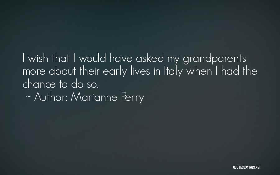 Family Dynamics Quotes By Marianne Perry