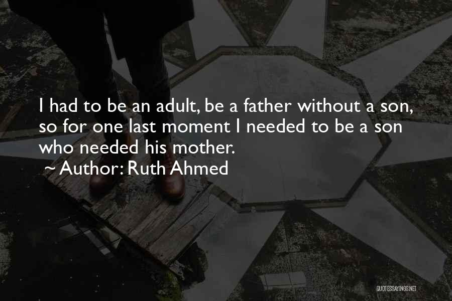 Family Dynamics Quotes By Ruth Ahmed