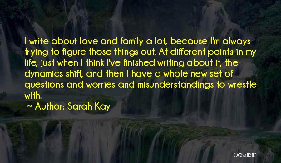 Family Dynamics Quotes By Sarah Kay