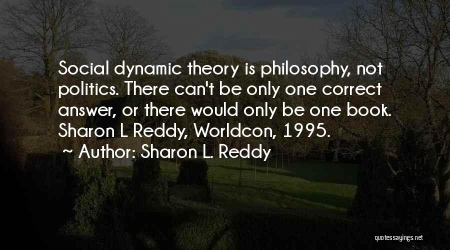 Family Dynamics Quotes By Sharon L. Reddy