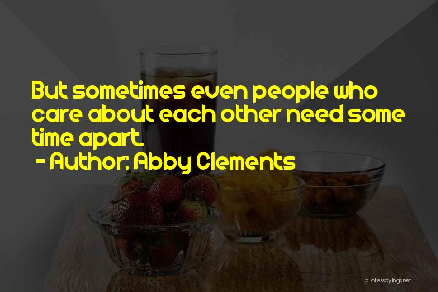Family Far Apart Quotes By Abby Clements