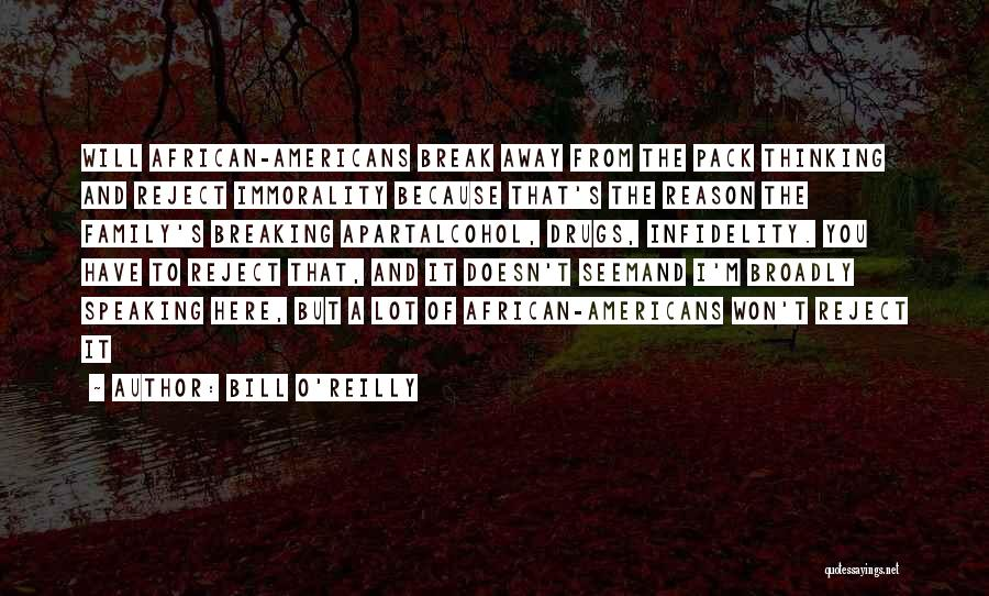 Family Far Apart Quotes By Bill O'Reilly