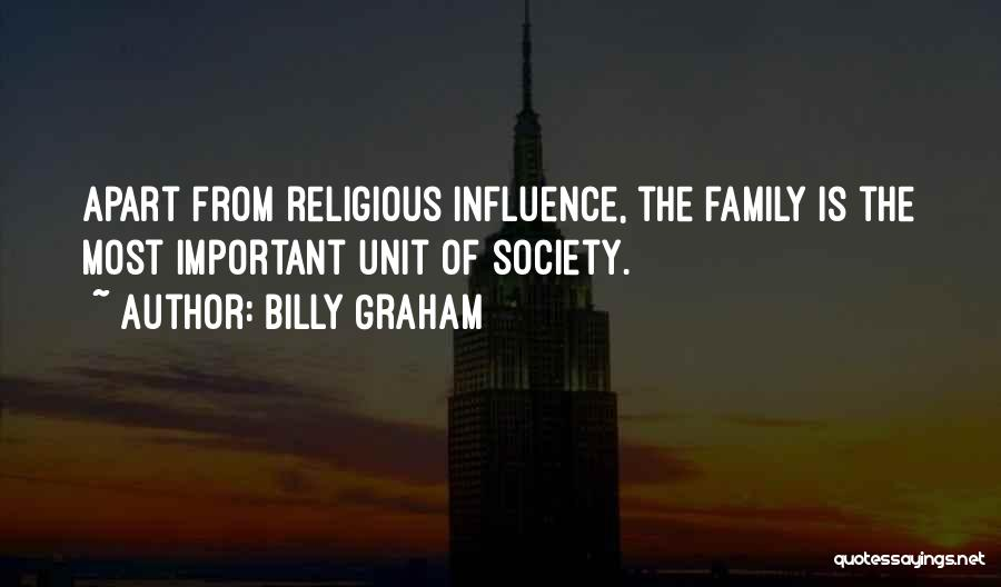 Family Far Apart Quotes By Billy Graham