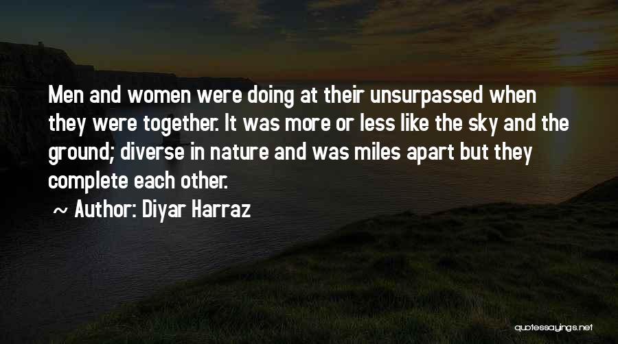 Family Far Apart Quotes By Diyar Harraz