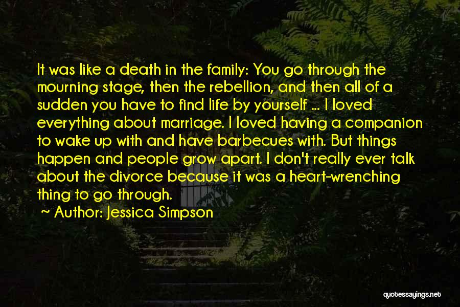 Family Far Apart Quotes By Jessica Simpson