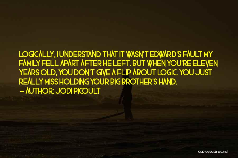 Family Far Apart Quotes By Jodi Picoult