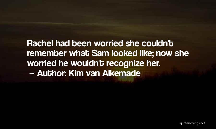 Family Far Apart Quotes By Kim Van Alkemade