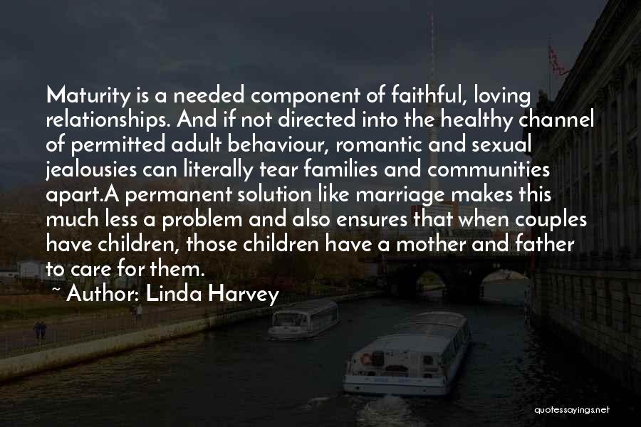 Family Far Apart Quotes By Linda Harvey
