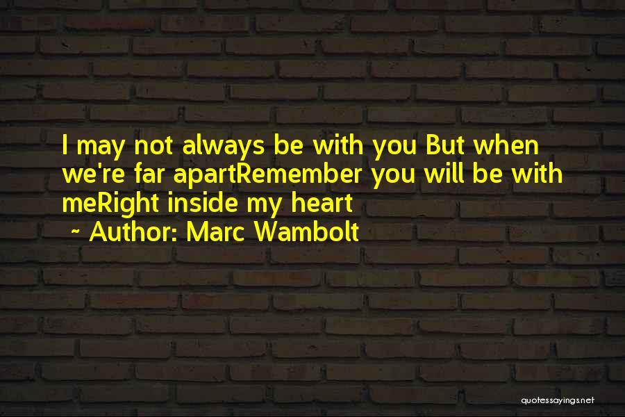 Family Far Apart Quotes By Marc Wambolt