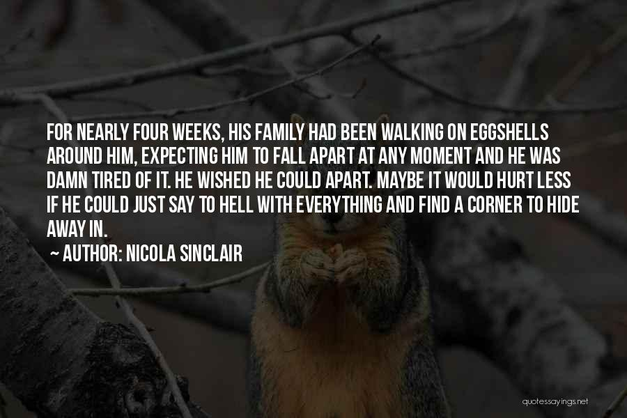 Family Far Apart Quotes By Nicola Sinclair