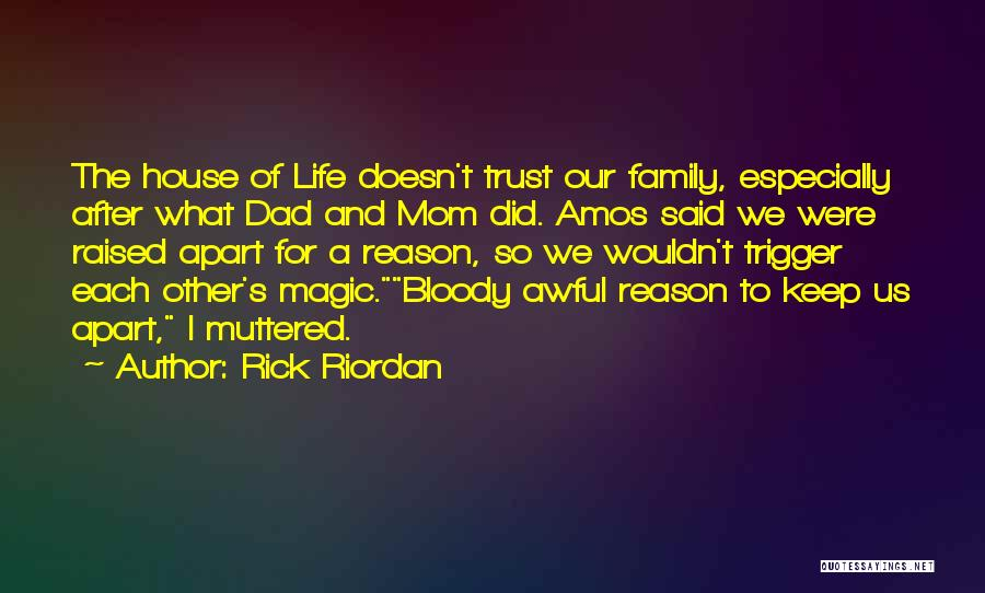 Family Far Apart Quotes By Rick Riordan