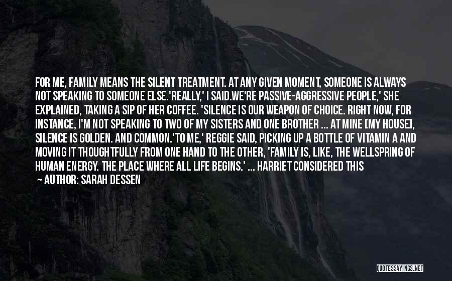Family Far Apart Quotes By Sarah Dessen