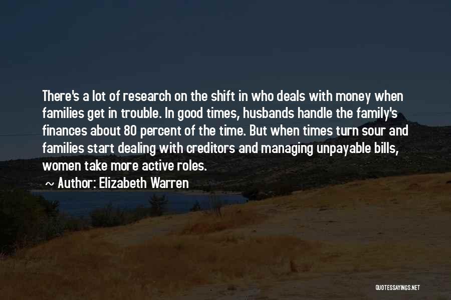 Family Finances Quotes By Elizabeth Warren