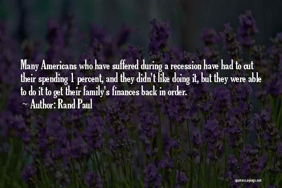 Family Finances Quotes By Rand Paul